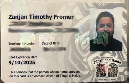 Zanjan Fromer - Alaskan Native Tribal ID Card (Federally Recognized USA Native Tribe)
